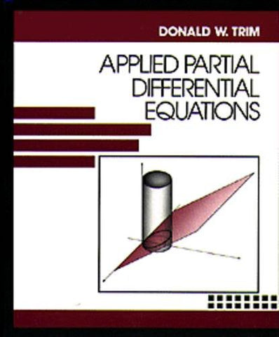 Applied Partial Differential Equations (The Prindle, Weber & Schmidt series in mathematics)