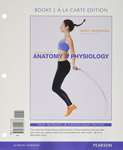 Essentials of Anatomy & Physiology, Books a la Carte Edition (7th Edition)