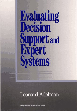 Evaluating Decision Support and Expert Systems