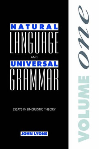 Natural Language and Universal Grammar: Volume 1: Essays in Linguistic Theory