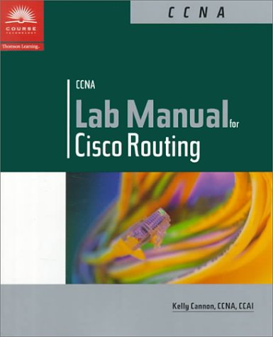 Ccna Lab Manual for Cisco Routing