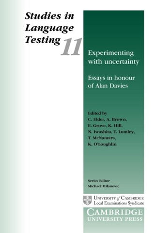 Experimenting with Uncertainty: Essays in Honour of Alan Davies (Studies in Language Testing)