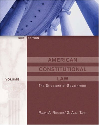 American Constitutional Law, Volume I: The Structure of Government (with InfoTrac)