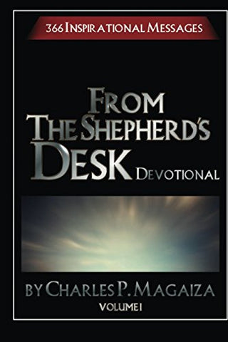 From The Shepherd's Desk Devotional Volume 1: 366 Inspirational devotions (366 Daily Devotions)