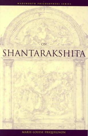 On Shantarakshita (Wadsworth Philosophers)