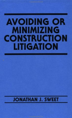 Avoiding or Minimizing Construction Litigation