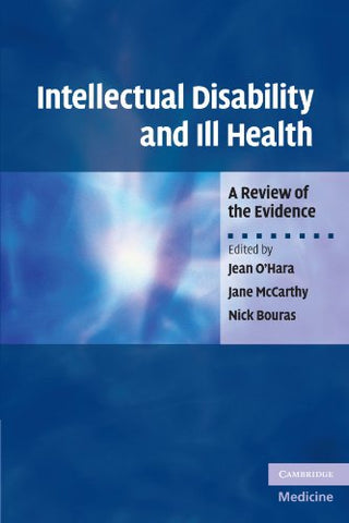 Intellectual Disability and Ill Health: A Review of the Evidence