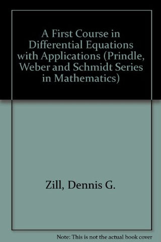 A First Course in Differential Equations (Prindle, Weber and Schmidt Series in Mathematics)