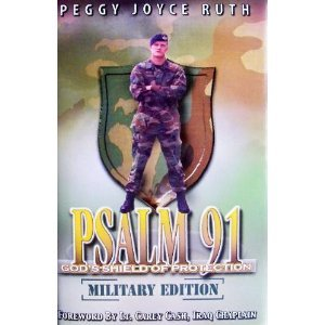 Psalm 91: God's Shield of Protection ( Military Edition )