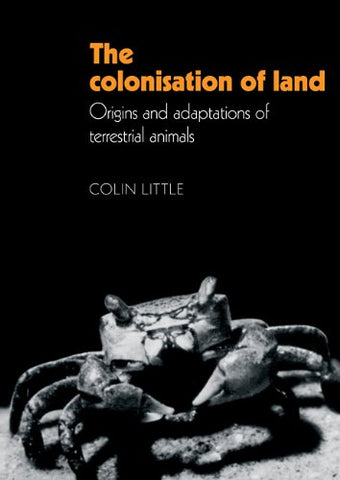 The Colonisation of Land: Origins and Adaptations of Terrestrial Animals