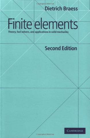 Finite Elements: Theory, Fast Solvers, and Applications in Solid Mechanics