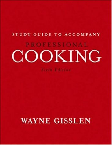 Professional Cooking, Study Guide