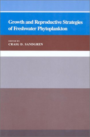 Growth and Reproductive Strategies of Freshwater Phytoplankton