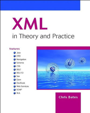 XML in Theory and Practice