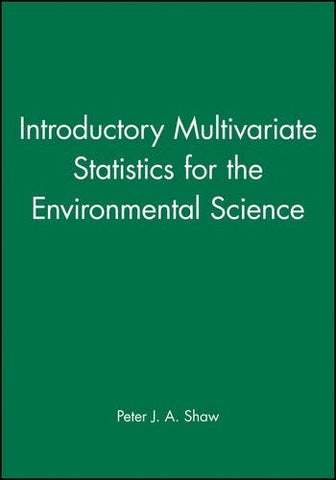 Introductory Multivariate Statistics for the Environmental Science