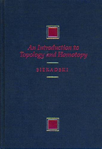 An Introduction to Topology & Homotopy