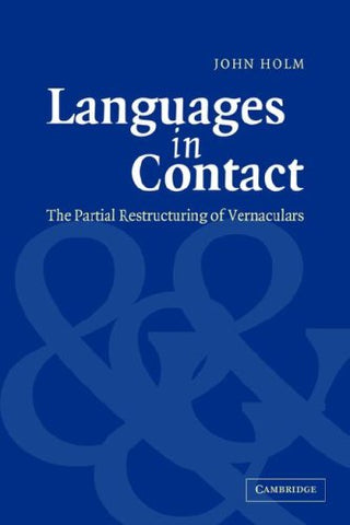 Languages in Contact: The Partial Restructuring of Vernaculars