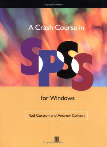 Crash Course in SPSS for Windows