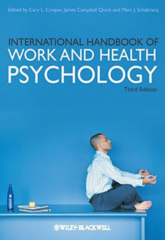 International Handbook of Work and Health Psychology