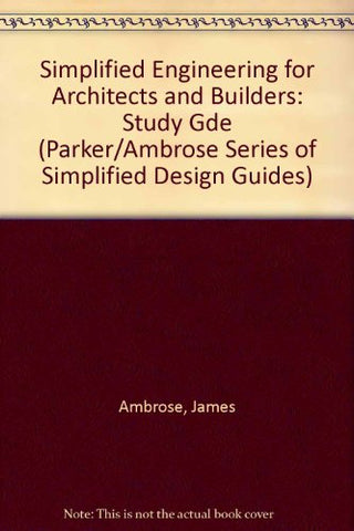 Study Manual for Simplified Engineering for Architects and Builders