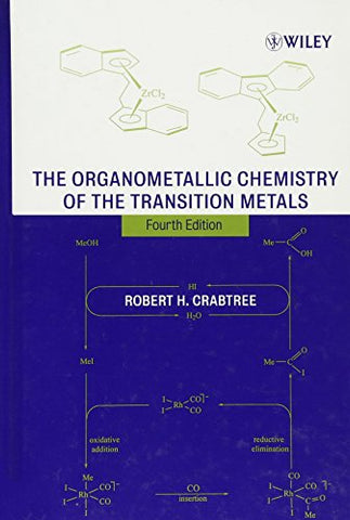 The Organometallic Chemistry of the Transition Metals, 4th Edition