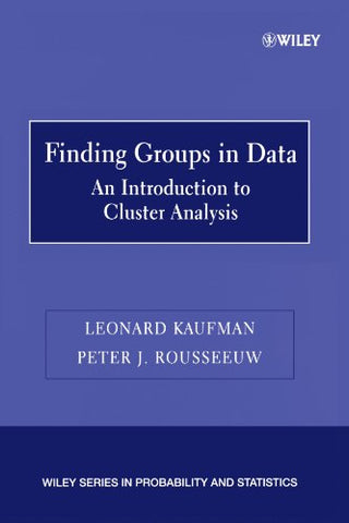 Finding Groups in Data: An Introduction to Cluster Analysis