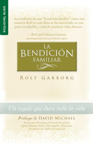 Bendicion Familiar, La: Family Blessing (Spanish Edition)