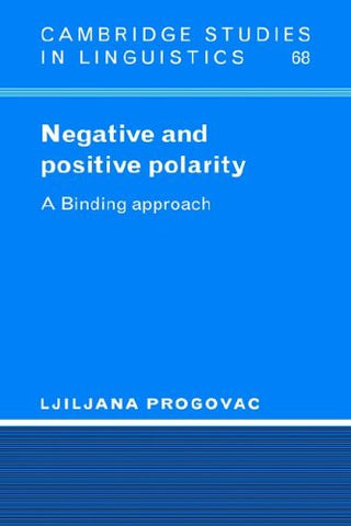 Negative and Positive Polarity: A Binding Approach (Cambridge Studies in Linguistics)