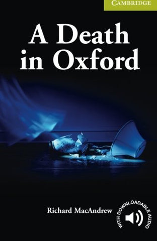 A Death in Oxford Starter/Beginner (Cambridge English Readers)