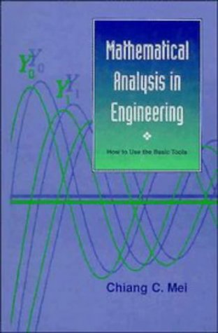 Mathematical Analysis in Engineering: How to Use the Basic Tools