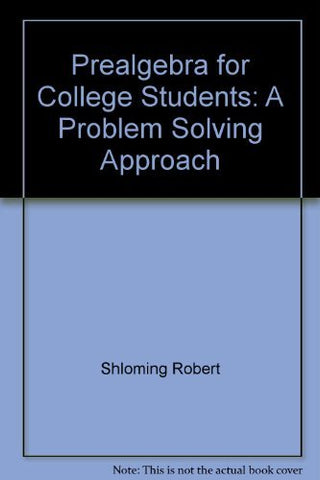 Prealgebra for College Students: A Problem Solving Approach