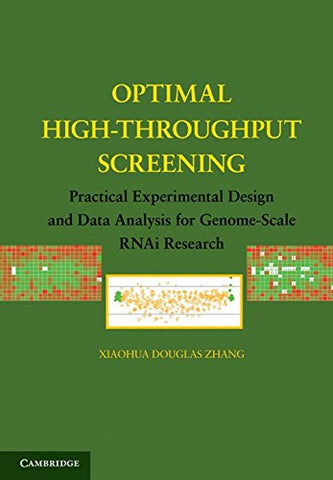 Optimal High-Throughput Screening: Practical Experimental Design and Data Analysis for Genome-Scale RNAi Research