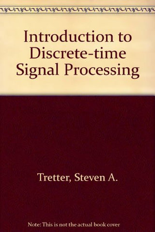 Introduction to Discrete-Time Signal Processing