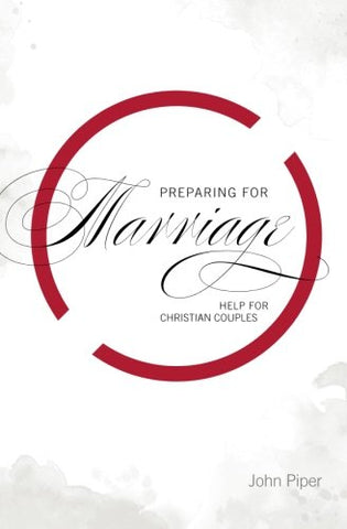 Preparing for Marriage: Help for Christian Couples