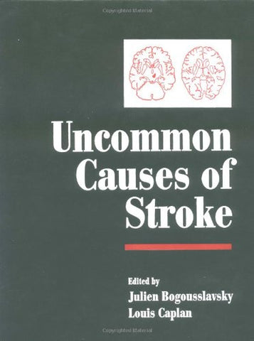 Uncommon Causes of Stroke (Stroke Syndromes (Second Edition) and Uncommon Causes of Stroke 2 Volume Hardback Set)
