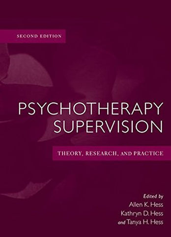 Psychotherapy Supervision: Theory, Research, and Practice