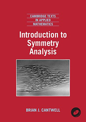 Introduction to Symmetry Analysis Paperback with CD-ROM (Cambridge Texts in Applied Mathematics)