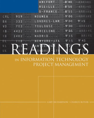 Readings in Information Technology Project Management