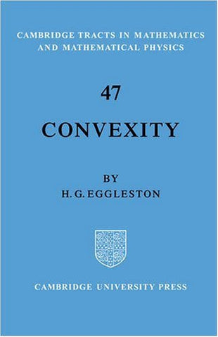 Convexity (Cambridge Tracts in Mathematics)