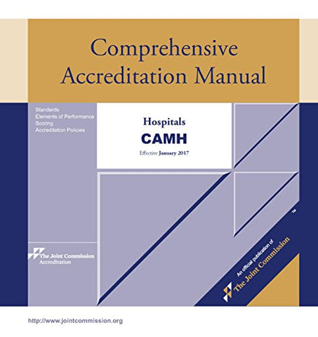 2017 Comprehensive Accreditation Manual for Hospitals (CAMH)