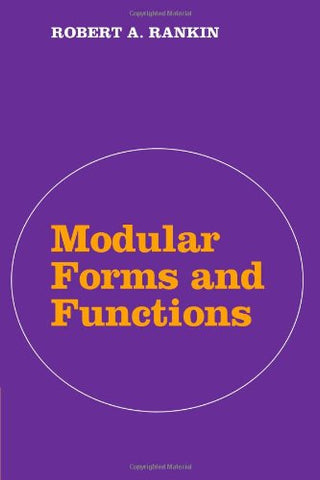 Modular Forms and Functions