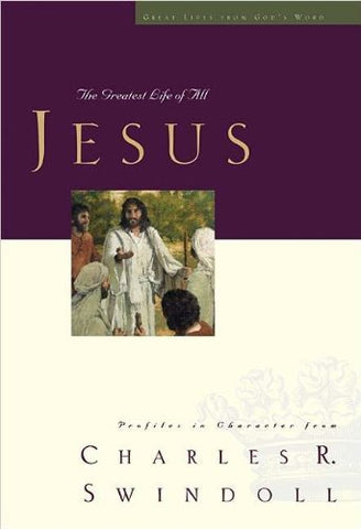 Jesus: The Greatest Life Of All (Great Lives From Gods Word)
