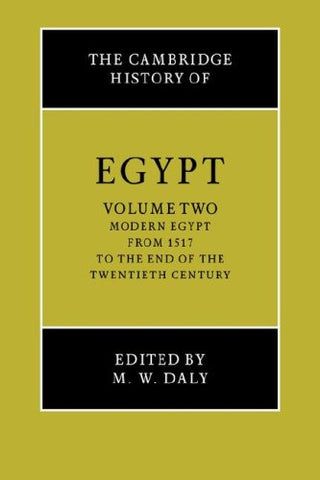 The Cambridge History of Egypt, Vol. 2: Modern Egypt, from 1517 to the End of the Twentieth Century