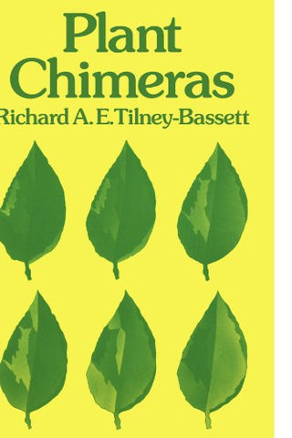 Plant Chimeras (Cambridge Studies in Modern Biology)