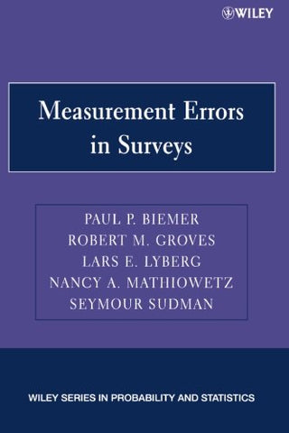 Measurement Errors in Surveys (Wiley Series in Probability and Statistics)