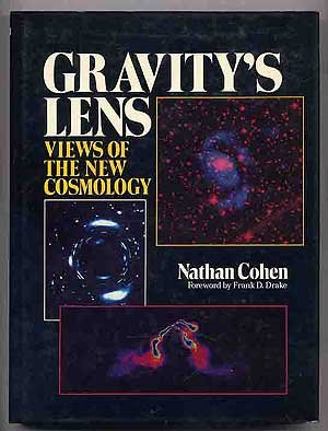 Gravity's Lens: Views of the New Cosmology (Wiley Science Editions)