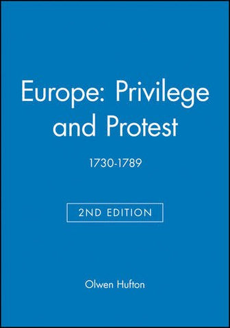 Europe: Privilege and Protest: 1730-1789