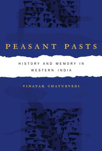 Peasant Pasts: History and Memory in Western India