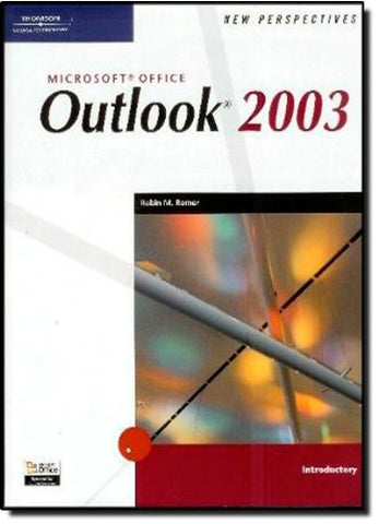 New Perspectives on Microsoft Office Outlook 2003, Introductory (New Perspectives Series)
