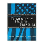 Democracy Under Pressure Study Guide
